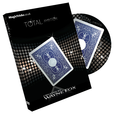 Total Ambition by Wayne Fox - Trick