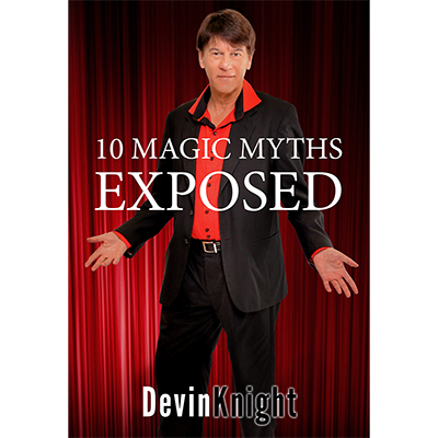 10 Magic Myths Exposed by Devin Knight-39625