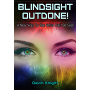 Blind-sight Outdone by Devin Knight-40041