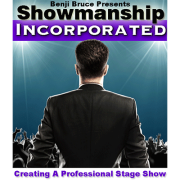 Showmanship Incorporated - Creating a professional stage show by Benji Bruce-39960