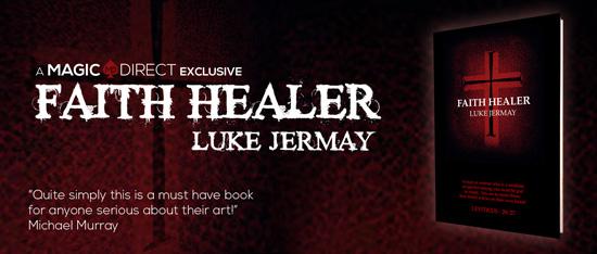 faith healer luke jermay